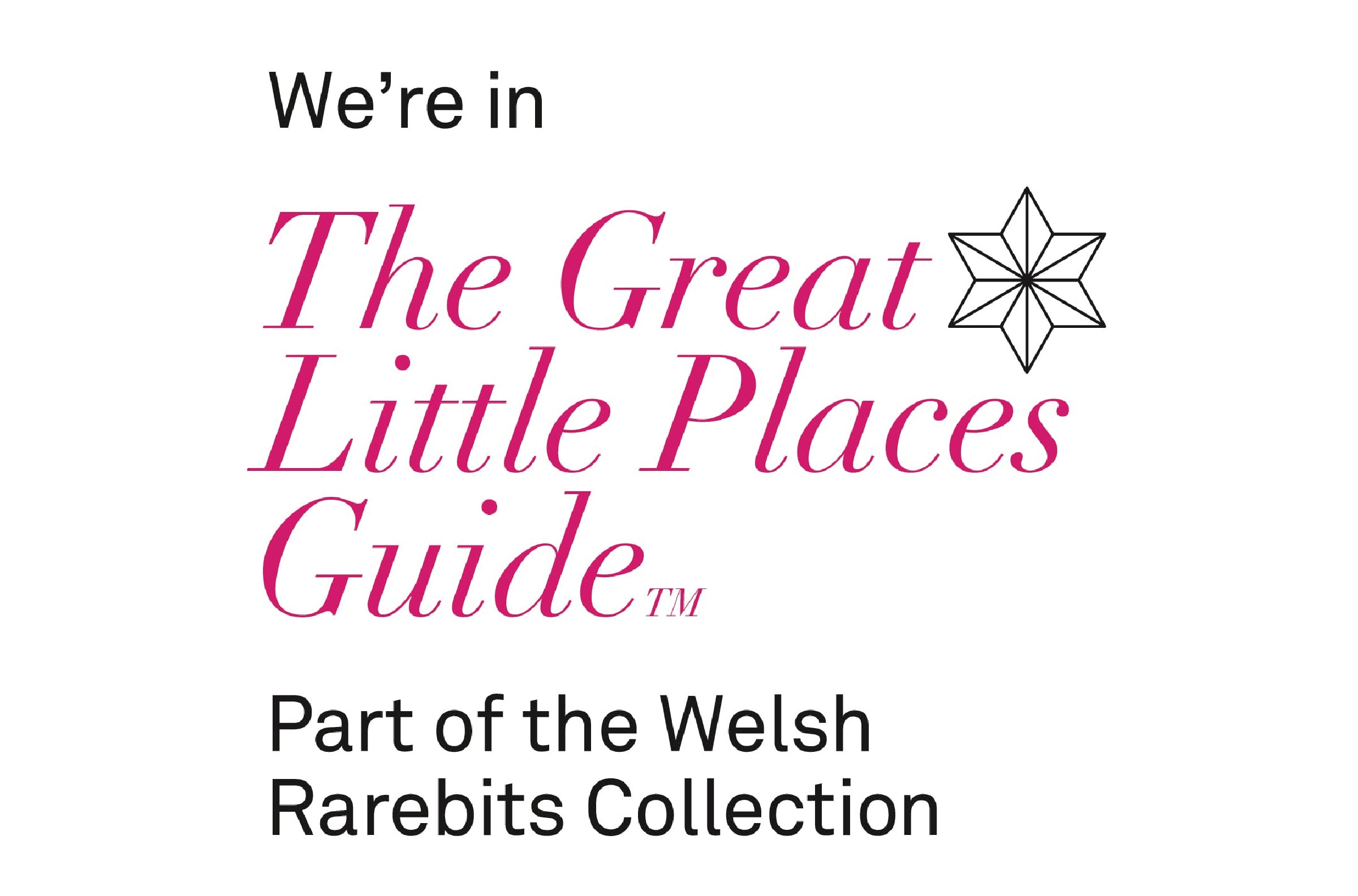 We\'re in The Great Little Places Guide(TM) Part of the Welsh Rarebits Collection